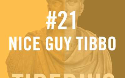 Tiberius Caesar #21 – Nice Guy Tibbo