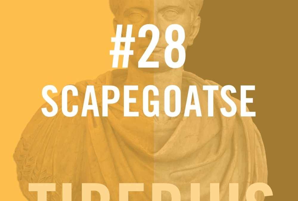 Tiberius Caesar #28 – Scapegoatse