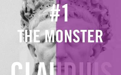 Claudius #1 – The Monster