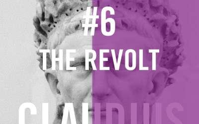 Claudius #6 – The Revolt