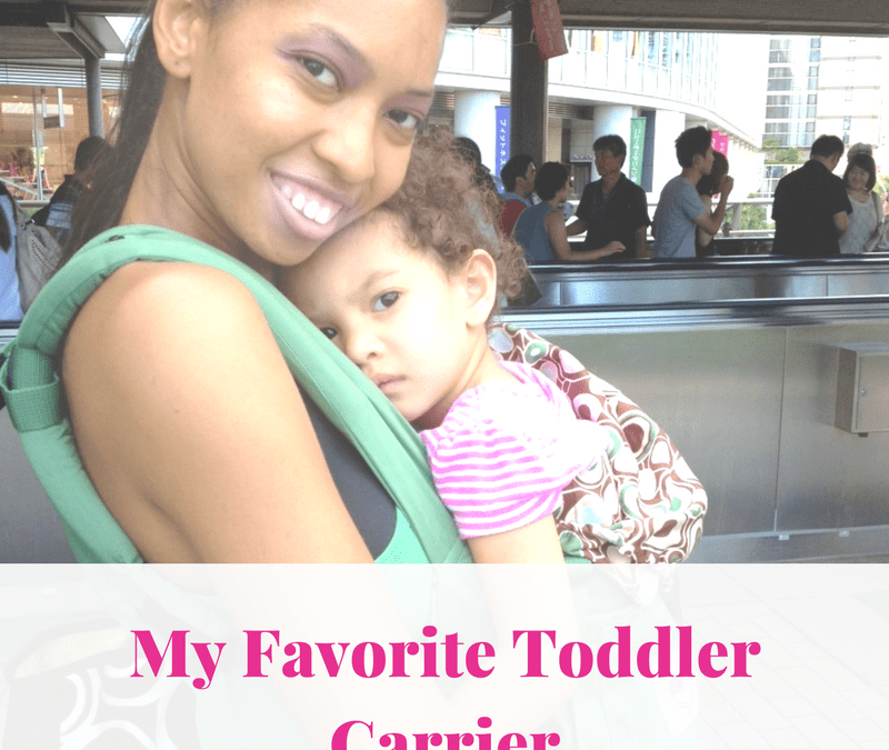 My Favorite Toddler Carrier