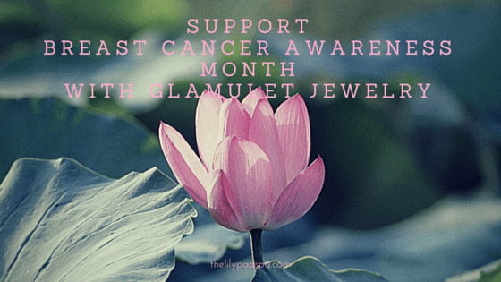 Support Breast Cancer Awareness Month with Glamulet Jewelry