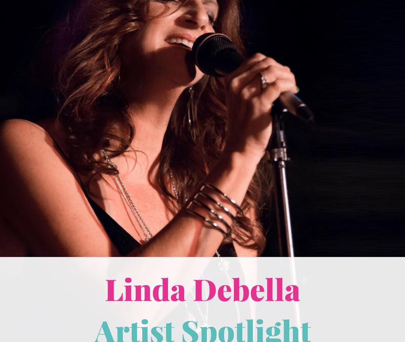 Linda Debella | Artist Spotlight