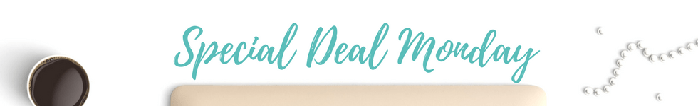 Special Deal Monday Newsletter