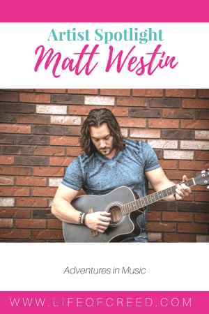 Artist Spotlight, Matt Westin | Matt found true fulfillment in the creative outlets of acting and singing, dedicating himself to his artistic pursuits, and walking away from a promising career in engineering.