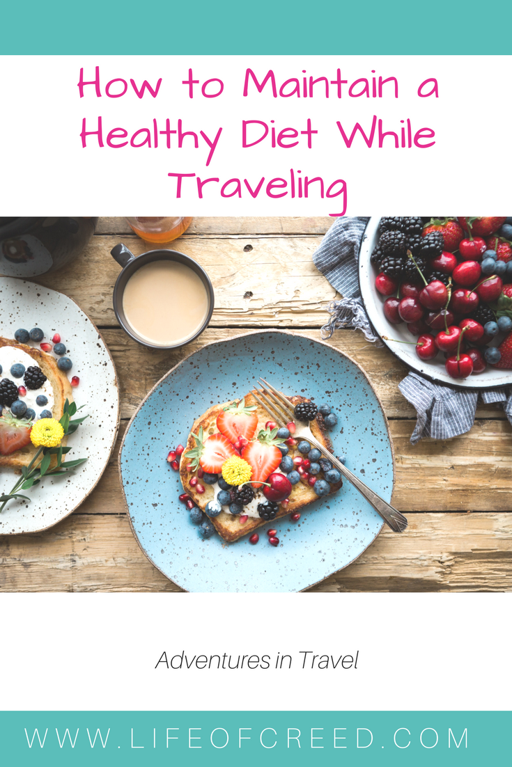 How To Maintain A Healthy Diet While Traveling   This is a great way to feel like you're not dieting while remaining healthy.