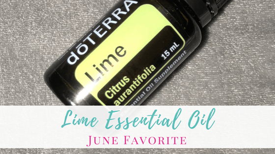 Lime Essential Oil | Monthly Favorite
