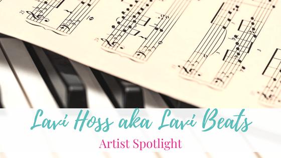Lavi Hoss   Artist Spotlight