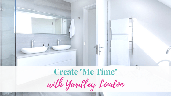 "Create ""Me Time"" with Yardley London"