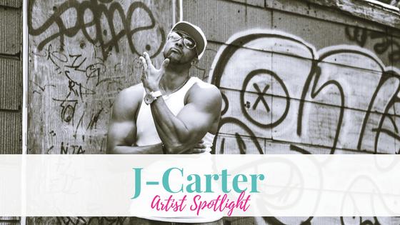 J-Carter | Artist Spotlight