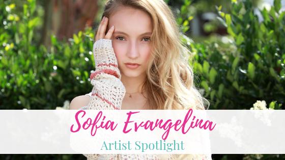 Sofia Evangelina | Artist Spotlight