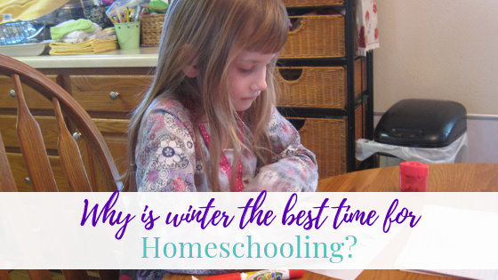 Why is Winter the Best Time for Homeschooling?