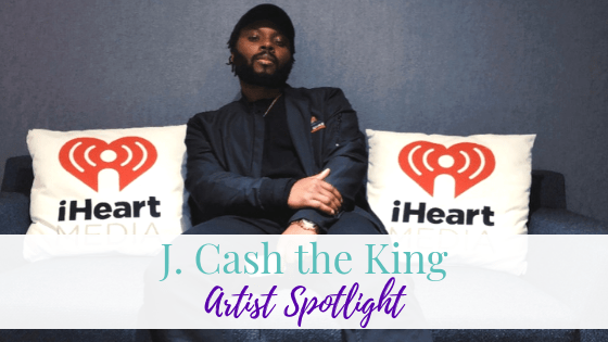 J. Cash the King | Artist Spotlight