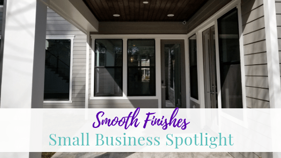 Smooth Finishes | Small Business Spotlight