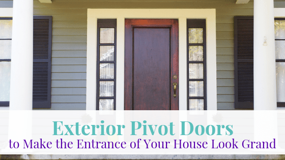 Exterior Pivot Doors to make the Entrance of your House Look Grand