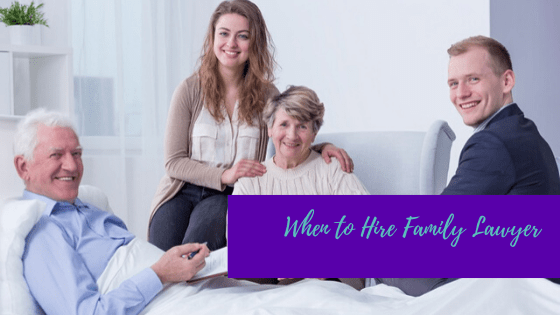 When to Hire Family Lawyer