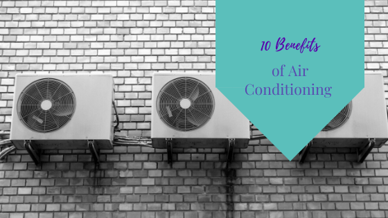The Benefit of Air Conditioner