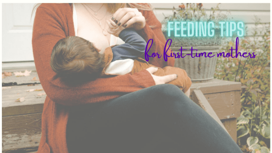 Feeding Time Tips for First-Time Mothers