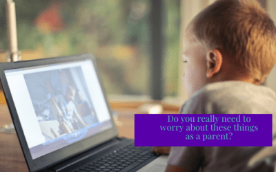 Do You Really Need to Worry About These Things as a Parent?