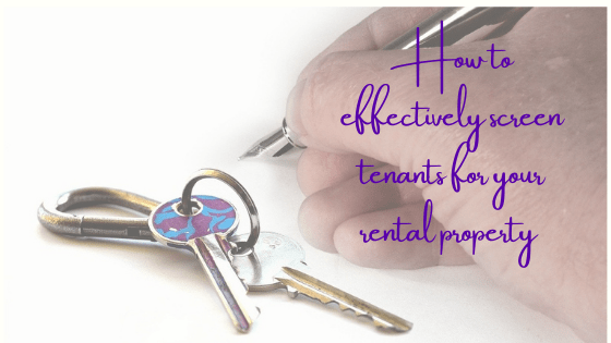 How to Effectively Screen Tenants for Your Rental Property