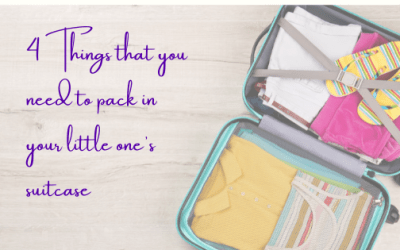 4 Things That You Need To Pack In Your Little One's Suitcase