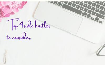 Top 4 Side Hustles To Consider