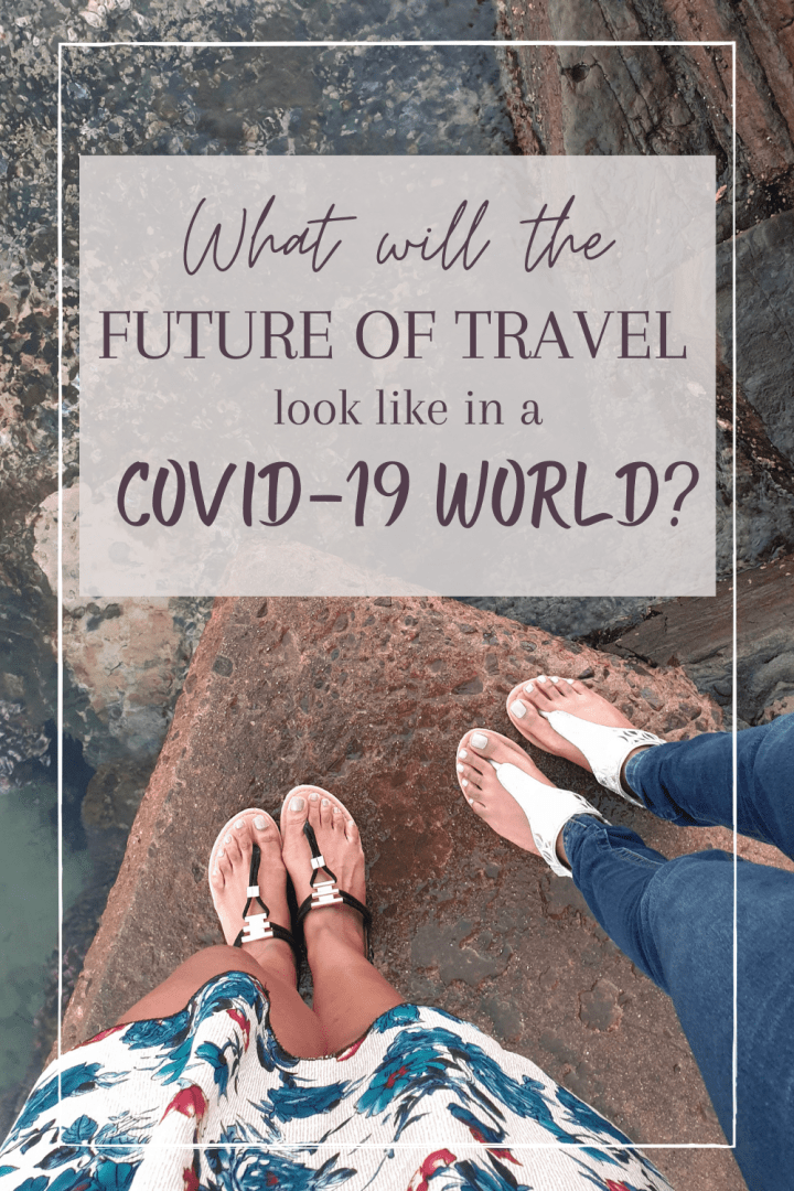 future of travel, covid-19