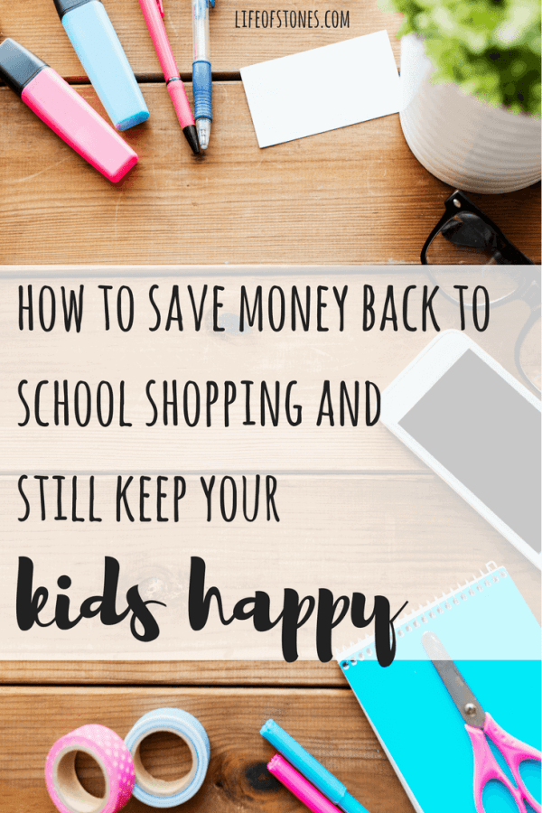Back-to-School Shopping: How to save money and make your kids happy - Life of Stones