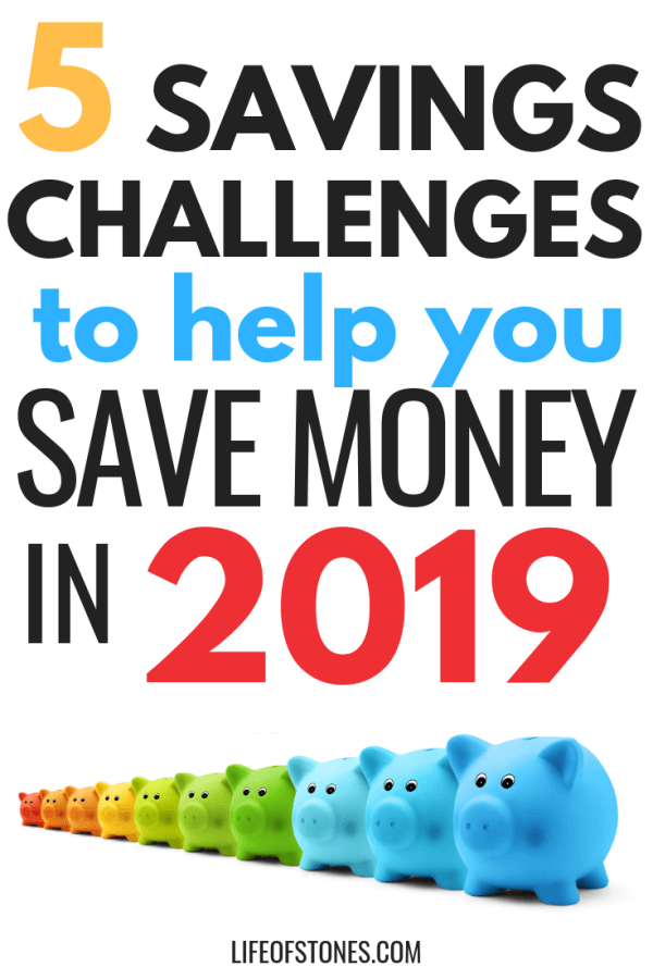 Do you need to save more money? Try some of these fun savings challenges to help you save money in 2019! These free savings challenge printables will help you save an emergency fund in no time! This article helped me already get a jump start on my new year's resolutions and can even be fun savings challenges for kids too! #savingschallenge #savemoney #freeprintables #lifeofstones