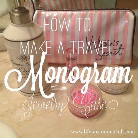 How to make a monogram travel jewelry case www.lifeonsummerhill.com