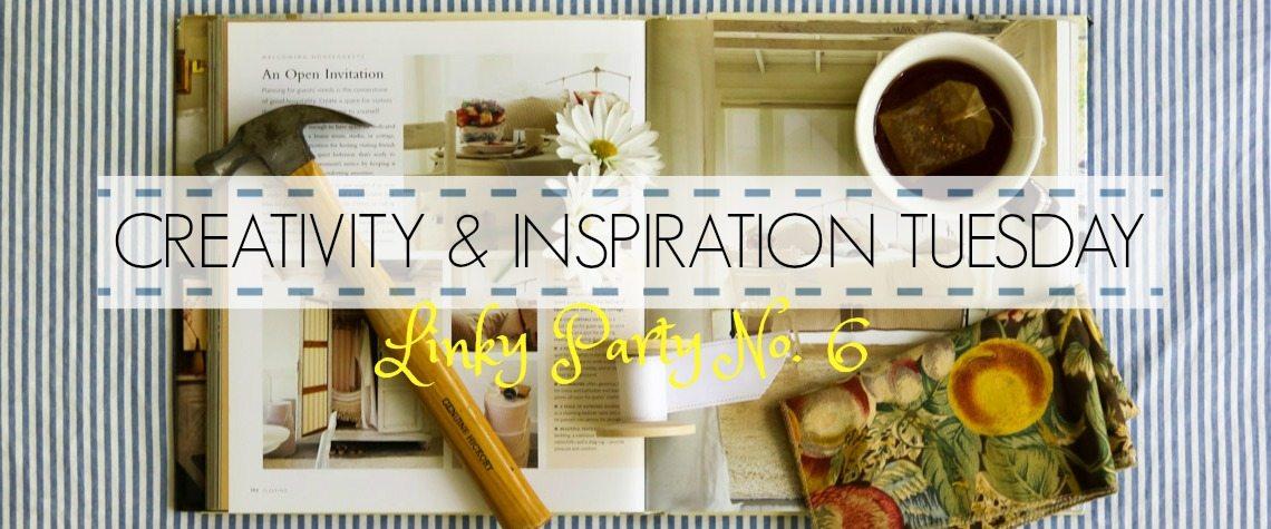CREATIVITY & INSPIRATION TUESDAY {No. 6}