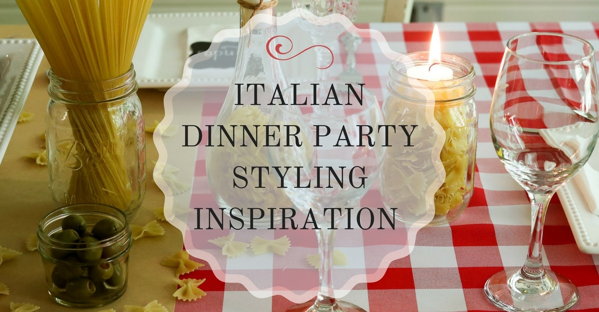 Italian Dinner Party Styling Inspiration Life On Summerhill