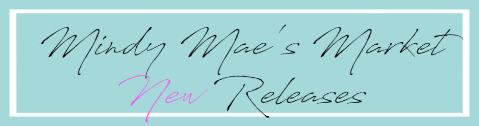 Mindy Mae's Market New Releases