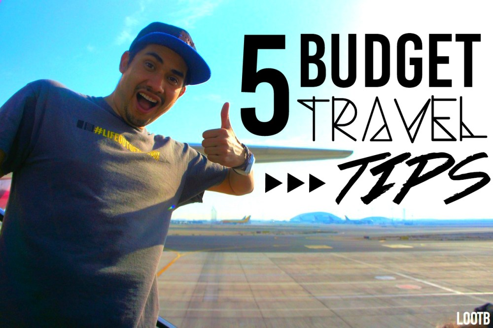 5 Budget Travel Tips