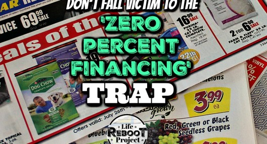 Financing tips to keep you from falling into the zero percent financing trap. Avoiding the trap will save you money. #liferebootproject #financingtips #financialtips #financialadvice