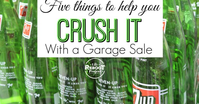 Having a garage sale this summer? Here are five great tips to help your side hustle rummage sale make you a ton of cash. #liferebootproject #garagesaletips #rummagesaletips #rummagesaleideas #garagesaleideas #sidehustletips #makingmoney