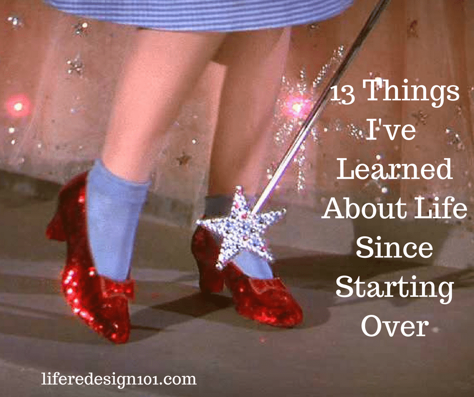 13 Things I've Learned About Life