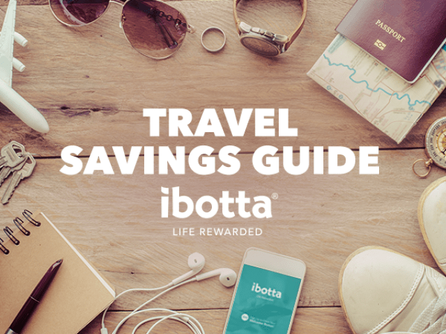 Ibotta's Travel Guide: Save Money on Every Trip - The Ibotta Blog
