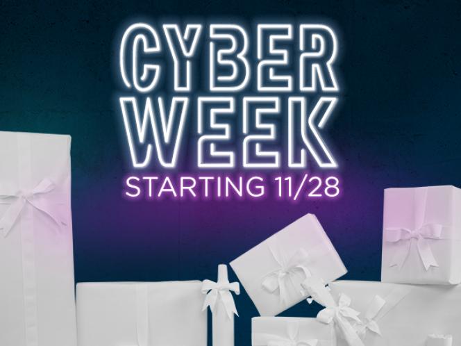 Cyber Week Starting 11/28