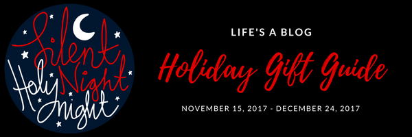 2017 Holiday Gift Guide - Life's a Blog