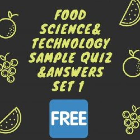 ASRB NET FOOD SCIENCE & TECHNOLOGY SAMPLE QUESTIONS & ANSWERS SET 1