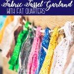 Fabric Tassel Garland Tutorial With Fat Quarts Life Sew Savory
