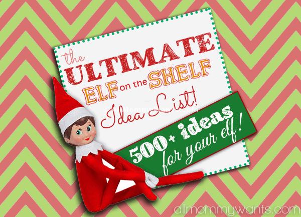 The ULTIMATE Elf on the Shelf Idea List! Over 500 Ideas For Your Elf! #ElfontheShelf