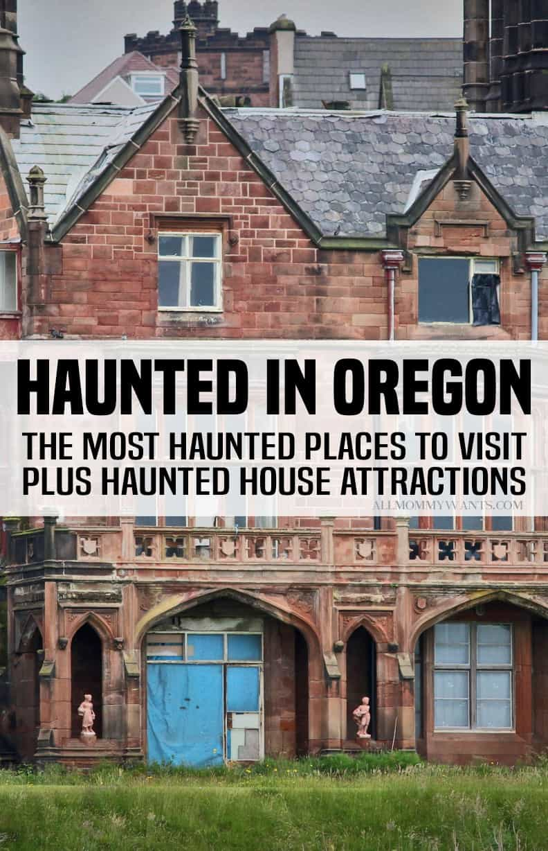 Haunted In Oregon