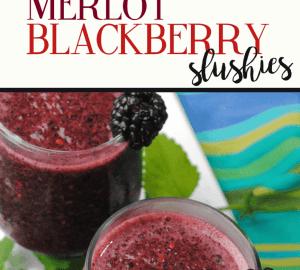 merlot blackberry slushies
