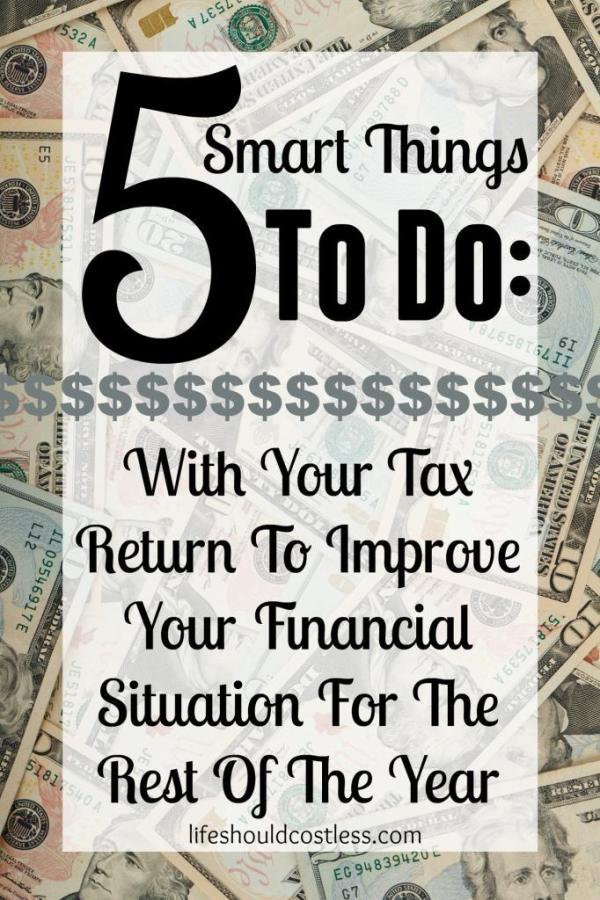 5 Smart Things To Do With Your Tax Return To Improve Your ...