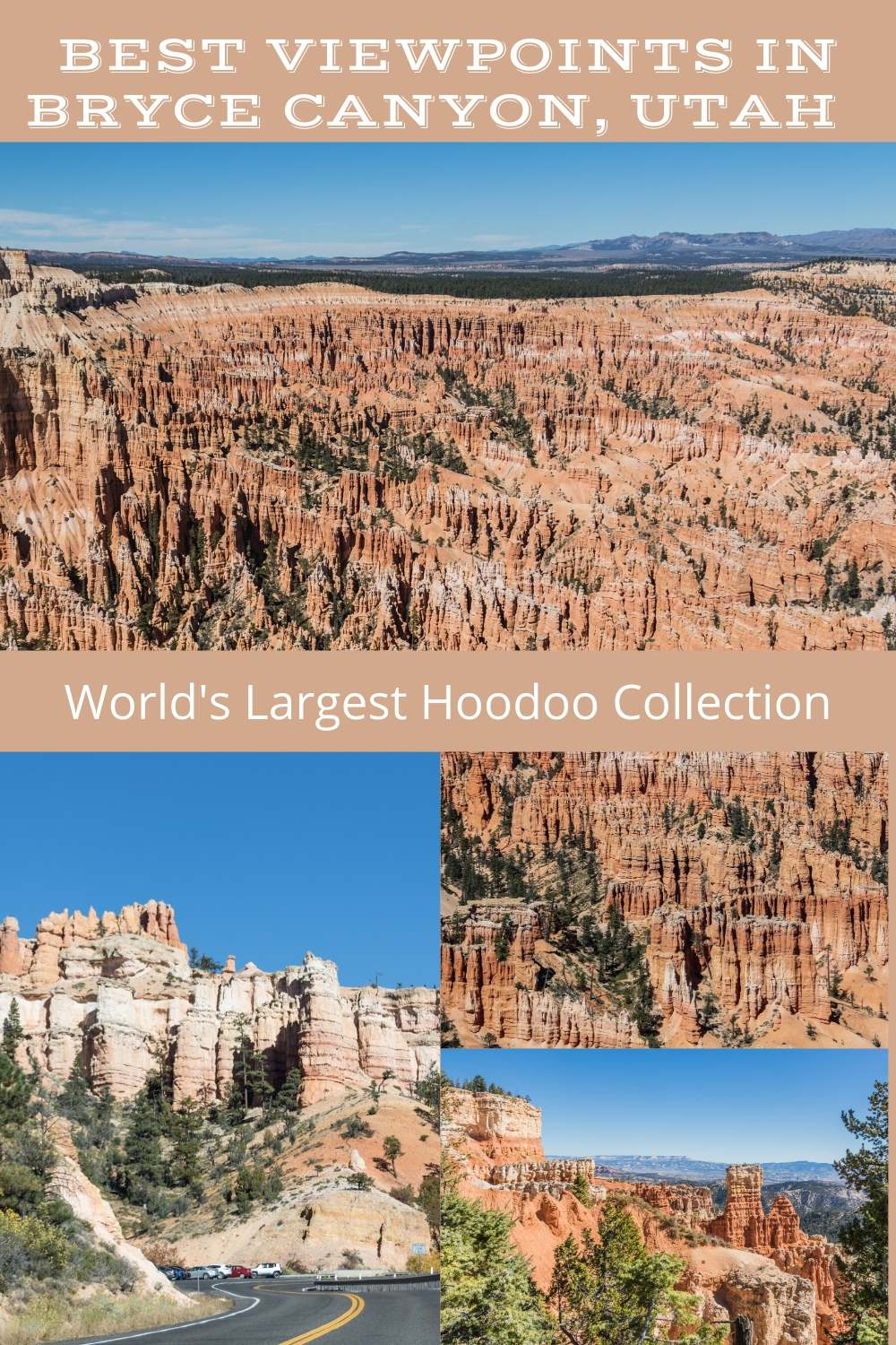 Best viewpoints in Bryce Canyon to discover the world\'s largest hoodoo collection