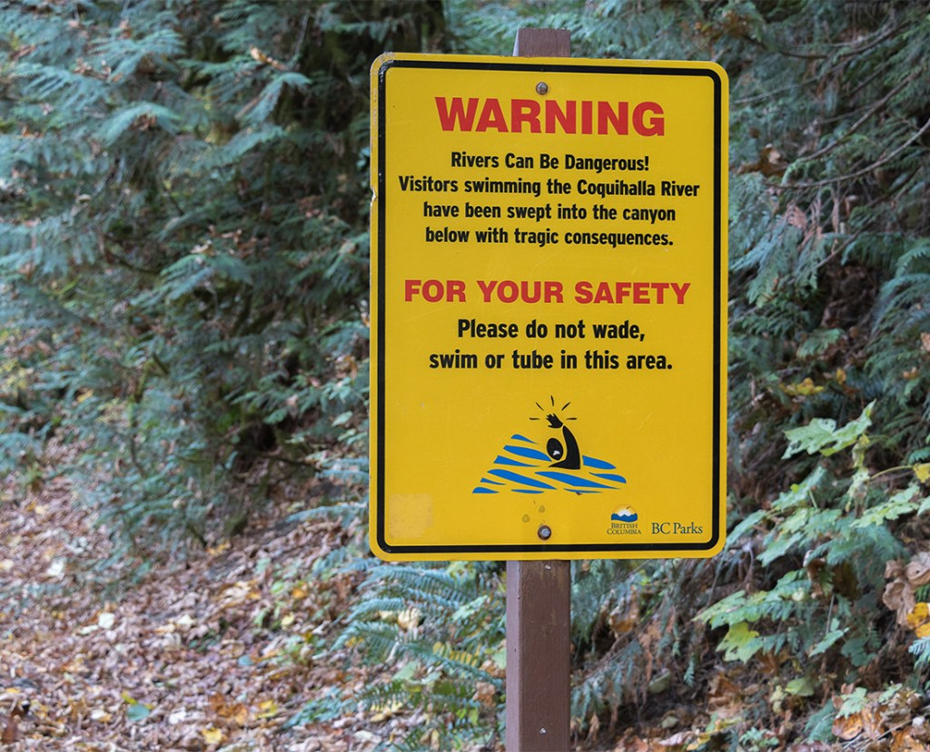 Do not swim in the Coquihalla River at the Othello Tunnels.