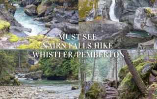 Must See Nairn Falls Hike - Explore spectacular Narin Falls Hike one of the top things to do in Whistler Pemberton area