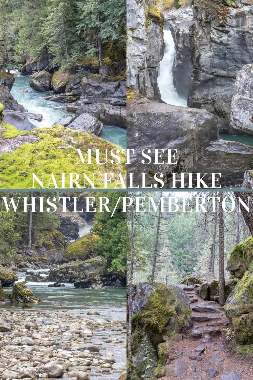 Spectacular Nairn Falls hike near Whistler Pemberton